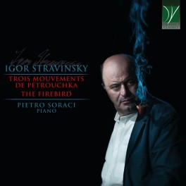 Stravinsky : Trois Mouvements de Pétrouchka, L'Oiseau de Feu
