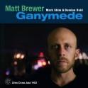 Ganymede / Matt Brewer