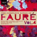 Fauré : Intégrale des Mélodies Volume 4