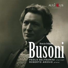 Busoni, Ferruccio & Ferdinando : Oeuvres pour clarinette & piano