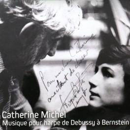 Musique pour Harpe de Debussy à Bernstein / Catherine Michel