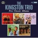 Five Classic Albums / The Kingston Trio
