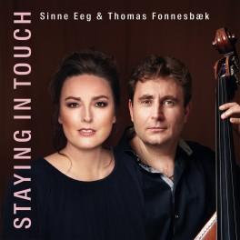 Staying in Touch / Sinne Eeg & Thomas Fonnesbæk