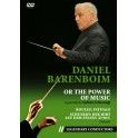 Daniel Barenboim ou le Pouvoir de la Musique