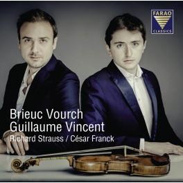 Strauss - Franck : Sonates pour violon et piano / Brieuc Vourch & Guillaume Vincent