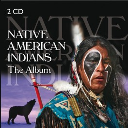 Native American Indians - The Album