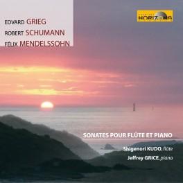 Grieg - Schumann - Mendelssohn : Sonates pour flûte et piano