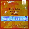 Saint-Saëns - Boelmann - Chopin : Sonates françaises pour violoncelle