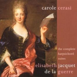 Jacquet de la Guerre, Élisabeth : Intégrale des pièces pour clavecin