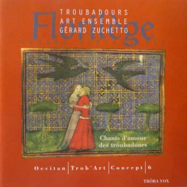 Floriléges, Chants d'amour des troubadours