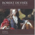 De Visée, Robert : Pièces de Théorbe