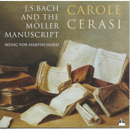 Bach & Manuscrit Mšöller : Oeuvres pour clavecin