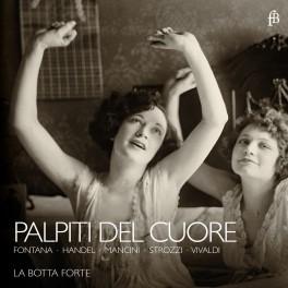 Haendel - Fontana - Mancini ... : Palpiti Del Cuore