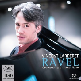 Ravel, Maurice : Oeuvres virtuoses et orchestrales avec piano