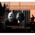 Dowland - Britten - Bogdanovic : We only came to dream