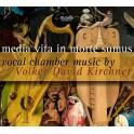 Kirchner, Volker David : Media vita in morte sume, musique de chambre