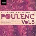 Poulenc : Intégrale des mélodies Vol.5