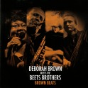 Brown Beat / Deborah Brown meets the Beets Brothers