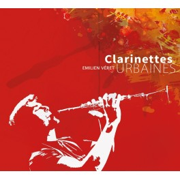 Véret, Emilien : Clarinettes Urbaines