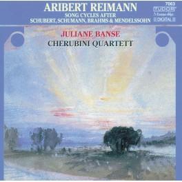 Reimann, Aribert : Cycles de lieder d'après Schubert, Schumann, Brahms & Mendelssohn