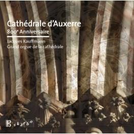 Cathédrale d'Auxerre, 800e Anniversaire