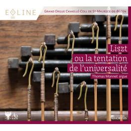 Eoline Vol.1 - Liszt ou la tentation de l'universalité