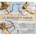 La Bataille d'Amour, Tablatures et Chansons de la Renaissance Française
