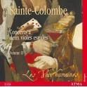 Sainte-Colombe : Concerts à deux violes esgales Vol.2