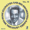 The Treasury Shows Vol.19 / Duke Ellington and His Orchestra