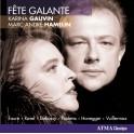 Fête Galante, mélodies françaises