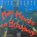 More Mambo On Broadway / Tito Puente