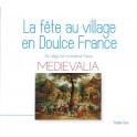 La Fête au Village en Doulce France - Medievalia