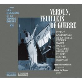 Les Musiciens et la Grande Guerre Vol.16 : Verdun, Feuillets de Guerre