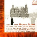 Glinka : Intégrale de l'Oeuvre pour piano & Grand Sextuor