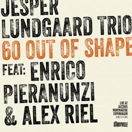60 Out of Shape / Pieranunzi - Lundgaard - Riel