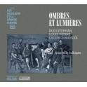 Les Musiciens et la Grande Guerre Vol.18 : Ombres et Lumières
