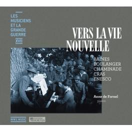 Les Musiciens et la Grande Guerre Vol.17 : Vers La Vie Nouvelle