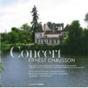 Chausson : Trio pour violon, Concert pour violon