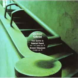 Chausson - Fauré : Quatuors pour piano