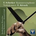 Schreker - Krenek : Symphonie de Chambre, Concerto pour violon