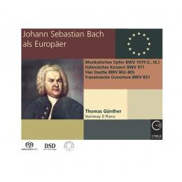 Jean-Sébastien Bach, l'Européen