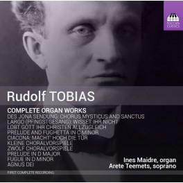 Tobias, Rudolf : Intégrale de l'Oeuvre pour Orgue