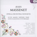Massenet : Oeuvres orchestrales & extraits d'opéras
