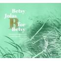 Jolas : B for Betsy