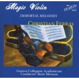 Mélodies Immortelles / Christian Ferras