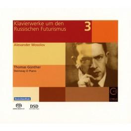 Oeuvres Pour Piano Pendant Et Après Le Futurisme Russe Vol.3