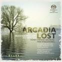 Arcadia Lost / Oeuvres de Britten & Vaughan Williams