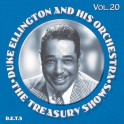 The Treasury Shows Vol.20 / Duke Ellington and His Orchestra