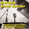 Around Erroll Garner