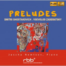 Zaderatsky - Chostakovitch : Préludes